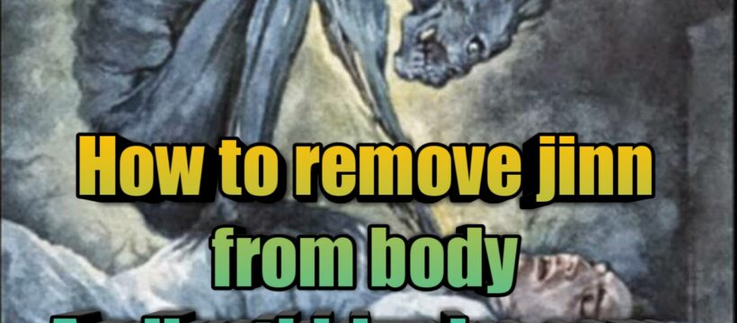How to remove jinn from body